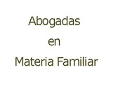 Abogadas en Materia Familiar